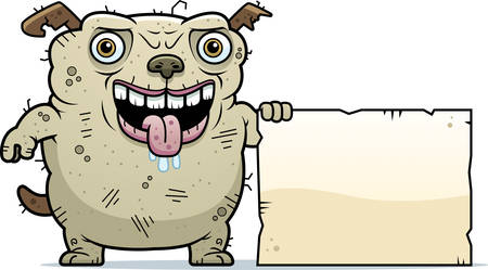 monstrous: A cartoon illustration of an ugly dog with a sign.
