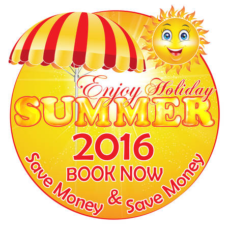 cartooned: Summer Holiday 2016 - Book now and Save Money - advertising for travel agencies  Hotels. Contains a cartooned sun and a beach umbrella.