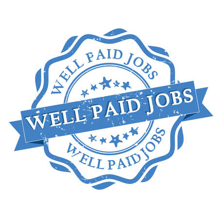 job opening: Well Paid Jobs grunge blue round vintage stamp  label. Print colors used