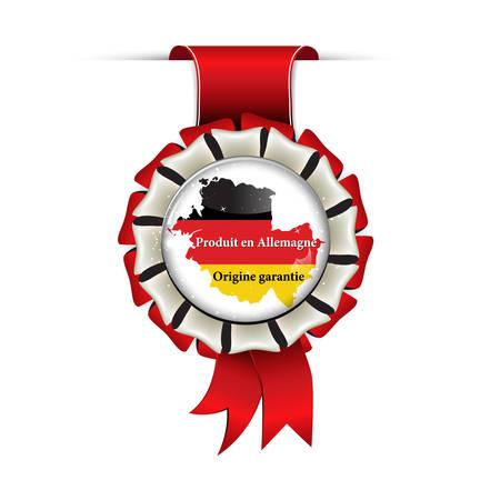 origin: Made in  Germany, German Origin Guaranteed label in French language: Produit en Allemagne, Origine Garantie - award ribbon with German flag and map.