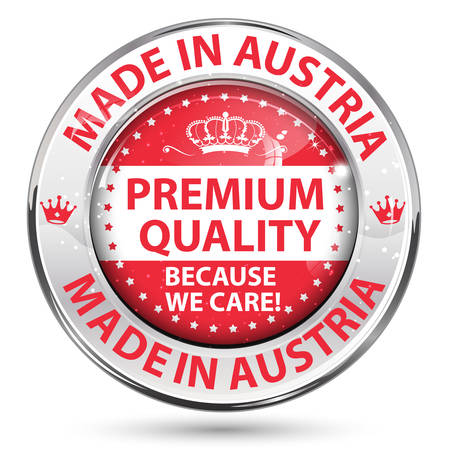 Made in Austria, Premium Quality, because we care - business retail icon / label / sticker.  Contains the Austrian flag on the background