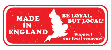 local: Made in England, Be loyal, buy local. Support our local economy - grunge stamp, Print colors used
