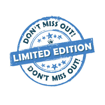 limited edition: Limited edition, dont miss out! - grunge business retail stamp  label. Print colors used Illustration