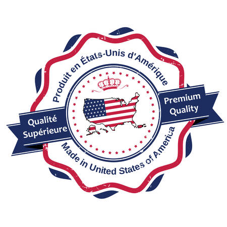 french label: Made in United States, Premium Quality (Text in French: Qualite Superieure, Produit en Etats Unis d Amerique) - grunge stamp  label  ribbon, also for pint. Contains the map and the flag of the USA