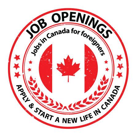 aperture di lavoro, applicare e iniziare una nuova vita in Canada. Posti di lavoro in Canada per gli stranieri - etichetta grunge / autoadesivo / timbro con la bandiera canadese sui precedenti. Adatto a società di selezione / agenzie.