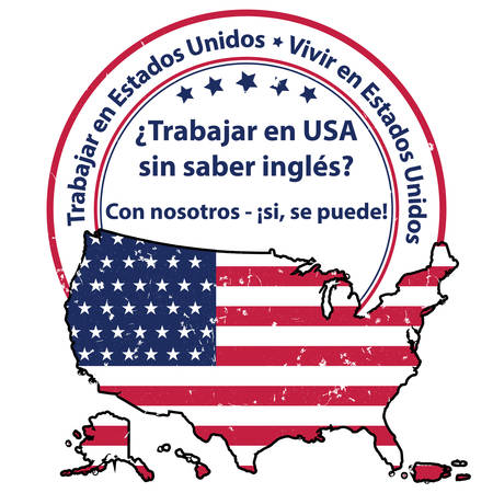 Work and live in United states advertising label in Spanish. Text translation: Work and live in SUA without knowing English? With us, it is possible!. Print colors used