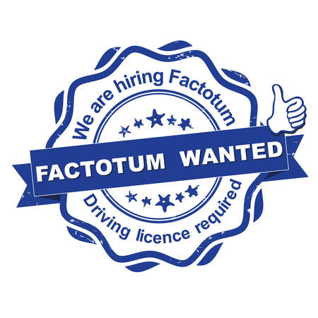licence: Factotum wanted. Driving licence required! - advertising grunge blue stamp  sticker for employees  companies that are looking for hiring in this job market. Print colors used