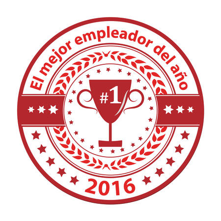distinction: Best Employer of the year 2016 in Spanish language (El mejor empleador del ano) - business award label  stamp. Red color distinction with champions cup. Print colors used