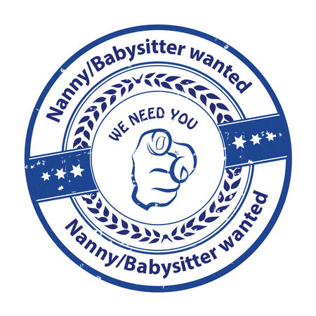 job opportunity: Nanny  Babysitter wanted, We need you - - job opportunity badge  sticker  label. Print colors usedNanny  Babysitter wanted, We need you - - job opportunity badge  sticker  label. Print colors used Illustration