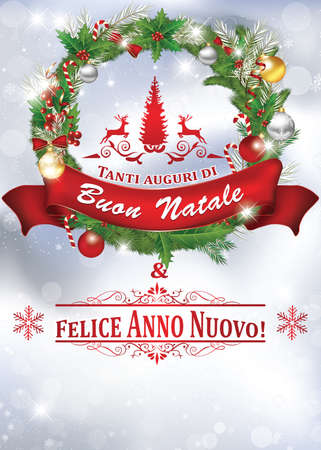 buon: Printable New Year greeting card with message in Italian language: Merry Christmas and a Happy New Year (Tanti auguri di Buon Natale & felice Anno Nuovo). Size of a postcard. Stock Photo