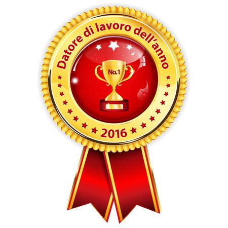 Employer of the year 2016 in Italian language: Datore di lavoro dellanno 2016 - business elegant icon  ribbon award distinction for companies. Illustration