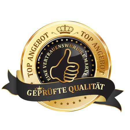 Quality Guarantee, Top offer, Trusted Brand (German Language: Geprufte Qualitat, Top Angebot, Eine vertrauenswurdige Marke) - business sales elegant ribbon
