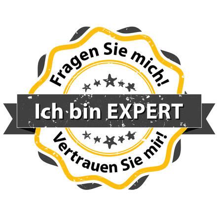 Im an Expert. Ask me. Trust me (Ich bin ein expert. Fragen Sie mich. Vertrauen Sie mir) - grunge German stamp. Print colors used