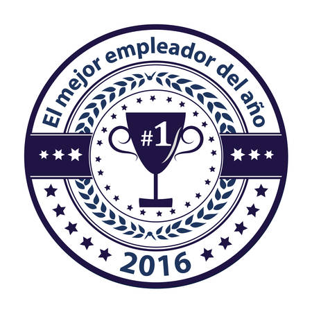 distinction: Best Employer of the year 2016 in Spanish language (El mejor empleador del ano) - business award label  stamp. Blue color distinction with champions cup. Print colors used