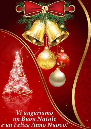 anno: We wish you Merry Christmas and a Happy New Year! - Italian language: Vi auguriamo un Buon Natale e un Felice Anno Nuovo! greeting card