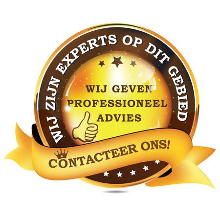 Wij zijn experts op dit gebied. We geven u professioneel advies. Neem contact met ons op! - Nederlandse taal: Wij zijn experts op dit gebied. Wij geven proffesioneel advies. Contacteer ons! - glanzend zakelijk lint.