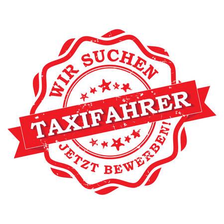 Zatrudniamy taksówkarza. Apply Now (język niemiecki: Wir suchen Taxifahrer. Jetzt bewerben!) - niemiecki znaczek / etykieta do wydrukowania. Użyto kolorów CMYK Ilustracje wektorowe