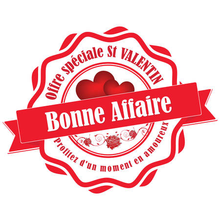 Special offer for Valentine's Day. Best deal. Profit of this moment - French Valentine's Day offers printable stamp (Offre speciale St Valentin. Bonne Affaire, Profitez d'un moment en amoureux). Print Ilustracja
