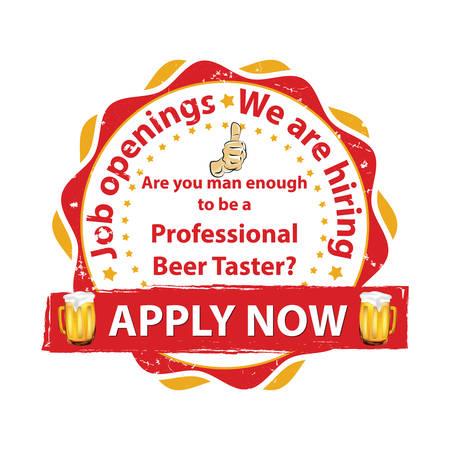now hiring: Professional Beer Taster. Job openings. We are hiring - printable business label  stamp for job vacancies