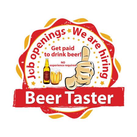 earn money: We are hiring Beer Taster. Job openings. Drink beer and earn money - printable business label  stamp for job vacancies