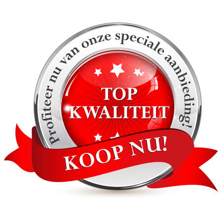 Top quality! Take advantage of our special offer. Buy Now (Dutch: Top kwaliteit; Profiteer nu van onze speciale aanbieding. Koop Nu!) - business dutch retail icon  ribbon