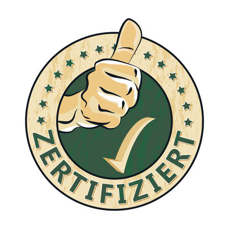 Zertifiziert - Certified in German language - grunge stamp  sticker  label with thumbs up. Print colors used