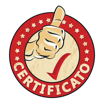 proved: Certificato - Italian language for Certified - grunge stamp  sticker  label with thumbs up. Print colors used