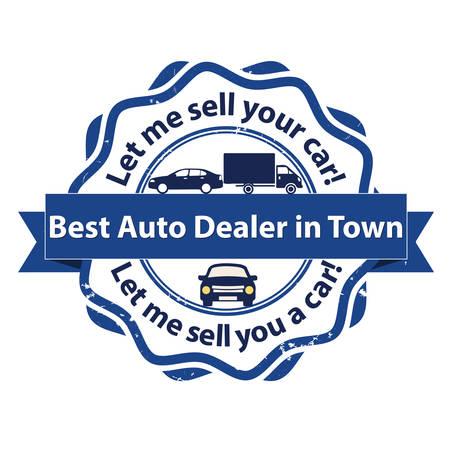 町で最高の車のディーラー。あなたの心配を売らせて!車を販売するせてください!車業界のビジネス スタンプ。使用されている印刷の色  イラスト・ベクター素材
