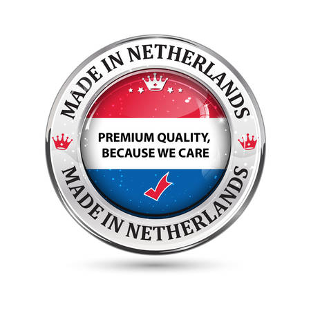 flag: Made in Netherlands, Premium Quality, Because We Care - business commerce shiny icon with the dutch flag on the background. Suitable for retail industry.