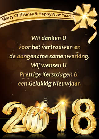 Thank you Dutch business New Year greeting card: We wish to thank you for your trust and cooperation. We wish you Merry Christmas and Happy New Year 2018 (dutch language). Stock Photo
