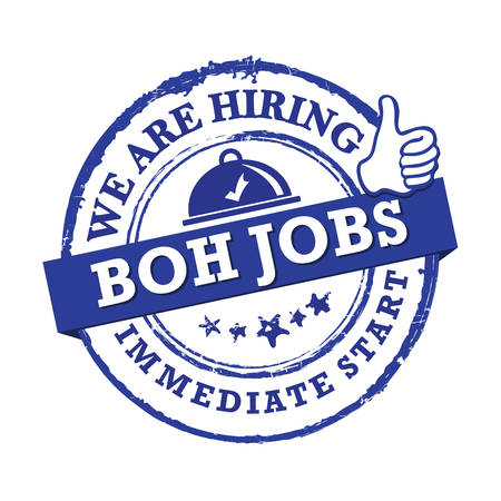 we are hiring - BOH jobs for immediate start. Blue printable sticker designed for companies that are recruiting people to work in the hospitality industry