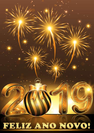 Happy New Year 2019 written in Portuguese. Greeting card / illustration for the New Year celebration with bright lights on a brown background,