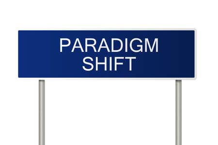 paradigma: Un signo de carretera azul con texto blanco diciendo el cambio de paradigma