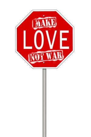 hacer el amor: Una se�al de stop, con el texto que no guerra signo del amor