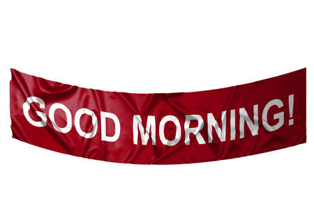 A red banner with white text saying Good morning Stock Photo - 6845649