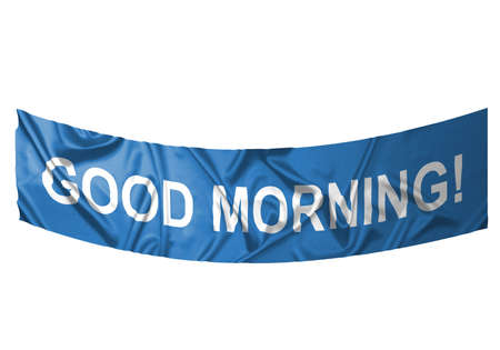 A blue banner with white text saying Good morning  Stock Photo - 6845654