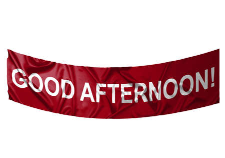 A red banner with white text saying Good afternoon
