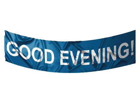 A blue banner with white text saying Good evening Stock Photo - 6845655