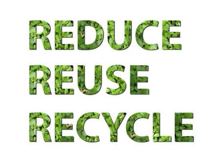 recycle reduce reuse: Las palabras reducir, reutilizar, reciclar se escriben componer de elementos de la tierra  Foto de archivo