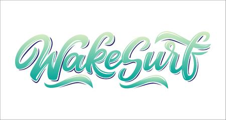 Wakesurf-Beschriftungslogo in der Graffitiart lokalisiert auf weißem Hintergrund. Vector Illustration für Designt-shirts, Fahnen, Aufkleber, Kleidung, Kleid, Extremsportwettbewerb des Wassers.