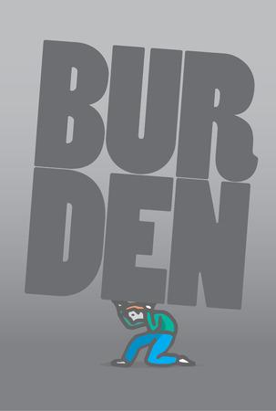 burden: Cartoon illustration of a crawling man bearing a burden word Illustration
