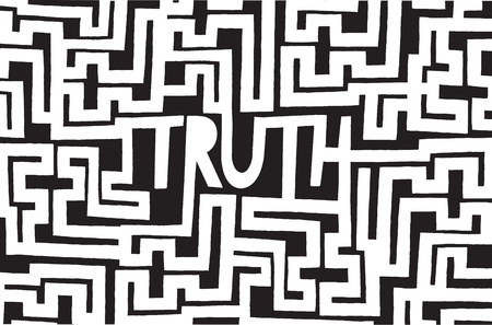 truth: Cartoon illustration of truth word inside a complex maze or labyrinth
