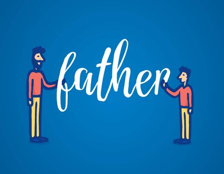cartoon child: Cartoon illustration of father and son holding word together