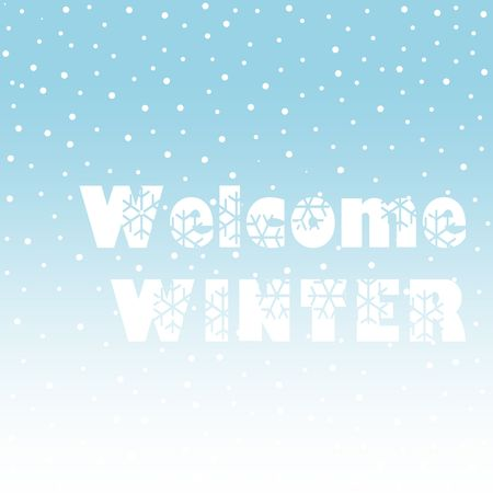Welcome Winter lettering inscription. Winter background or emblems for invitation, greeting card, posters. Drawn winter inspiration phrase. Vector illustration.