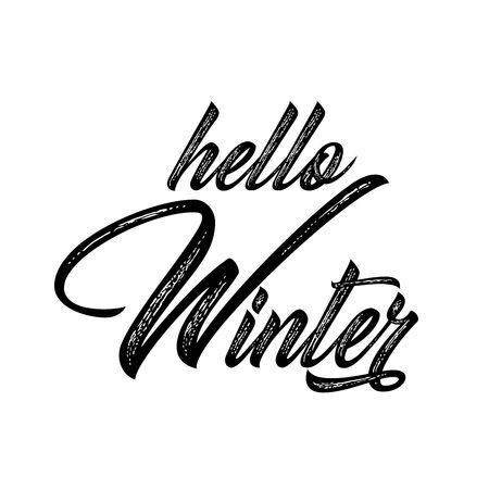 Hello Winter lettering inscription. Winter background or emblems for invitation, greeting card, posters. Drawn winter inspiration phrase. Vector illustration.