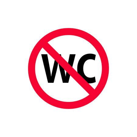 No wc red prohibition sign. No toilet forbidden sign. No restroom. Vektorové ilustrace