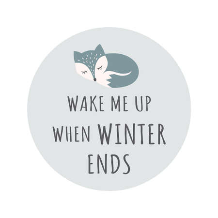 Cute sleeping fox colorful cartoon character. T-shirt design with Wake Me Up When Winter Ends lettering for kids or baby print. Vettoriali
