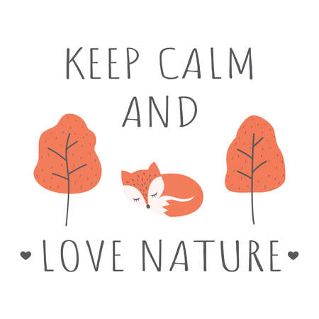 T-shirt design Keep calm and love nature. Fox and tree cartoon in autumn colors, slogan for posters or fabric. Ilustração