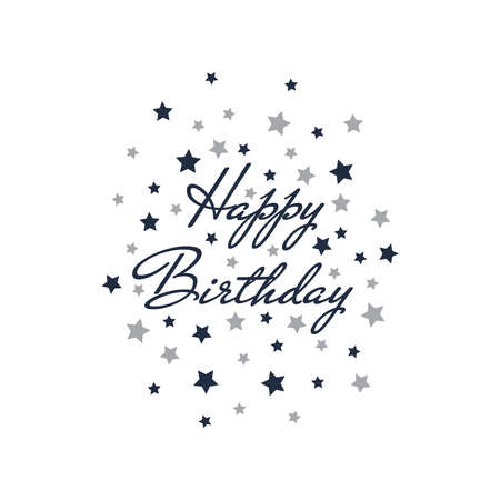 Happy birthday lettering with stars. Birthday card design with text, Mr De Haviland font.