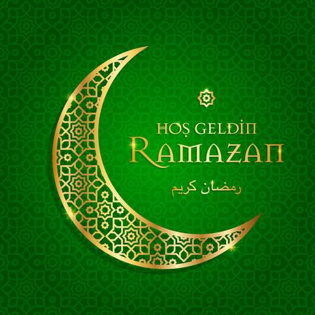 Ramadan, ramadan. welcome ramadan greeting card (turkish: hos geldin ramazan)